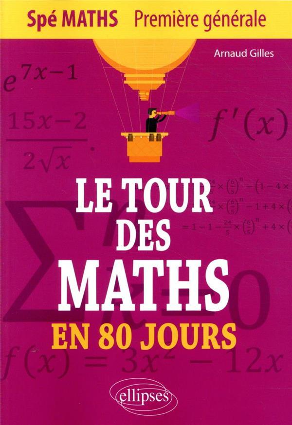 Le tour des maths en 80 jours - spe maths premiere generale
