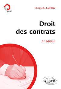DROIT DES CONTRATS - 5E EDITION