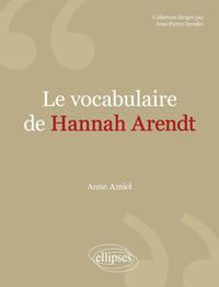 LE VOCABULAIRE DE HANNAH ARENDT