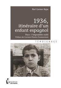 1936, ITINERAIRE D'UN ENFANT ESPAGNOL