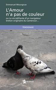 L'AMOUR N'A PAS DE COULEUR
