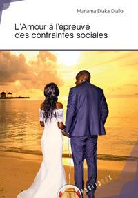 L'AMOUR A L'EPREUVE DES CONTRAINTES SOCIALES