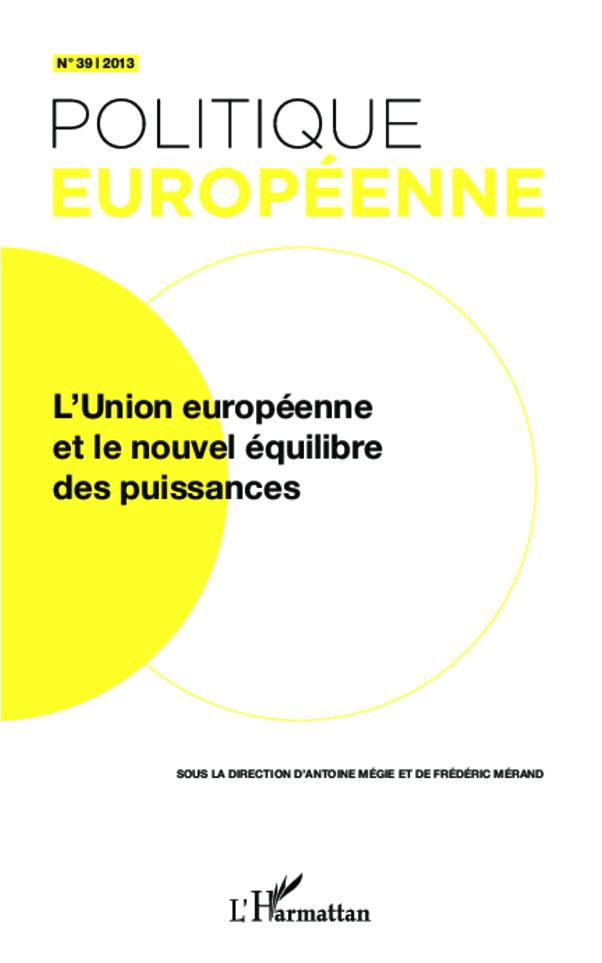 L'Union européenne et le nouvel équilibre des puissances