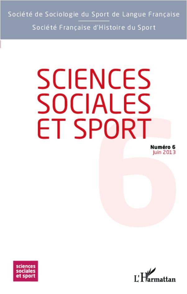 Sciences Sociales et Sport n° 6