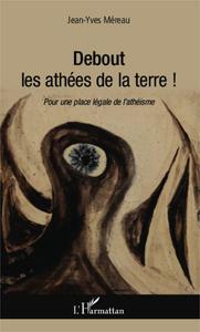 Debout les athées de la terre !