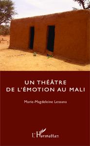 Un théâtre de l'émotion au Mali