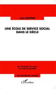 Une école de service social dans le siècle