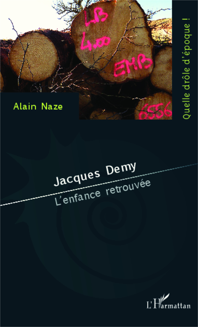 JACQUES DEMY - L'ENFANCE RETROUVEE