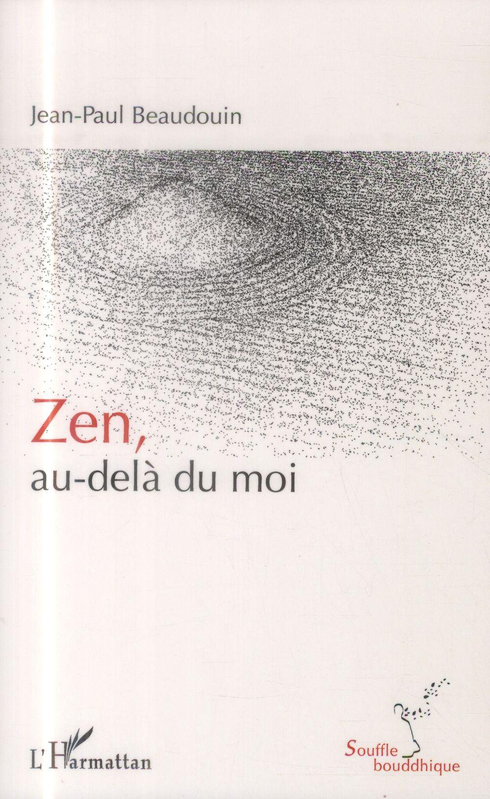 ZEN, AU-DELA DU MOI
