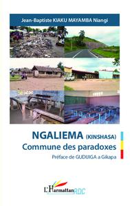 Ngaliema (Kinshasa) Commune des paradoxes