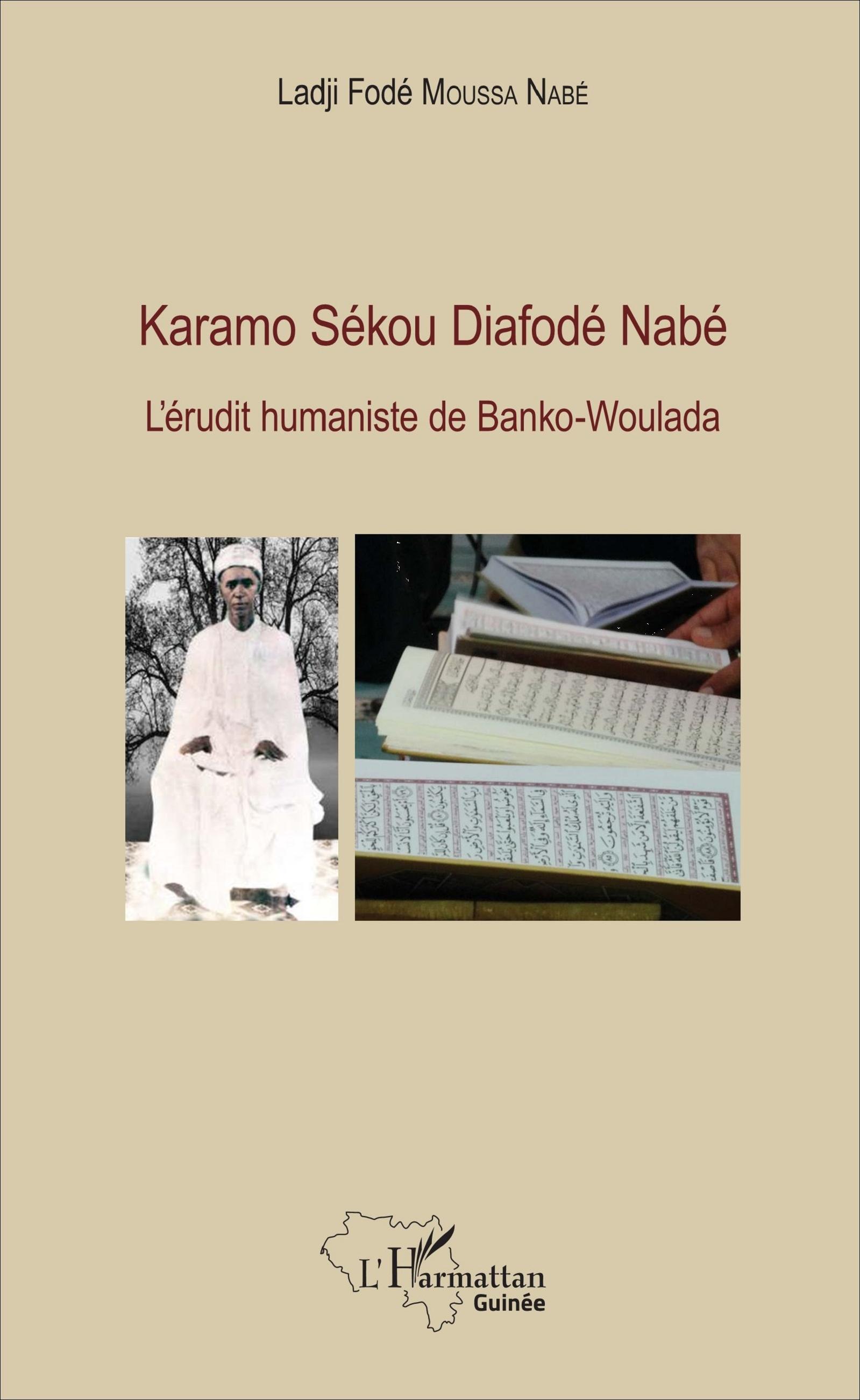 KARAMO SEKOU DIAFODE NABE - L'ERUDIT HUMANISTE DE BANKO-WOULADA