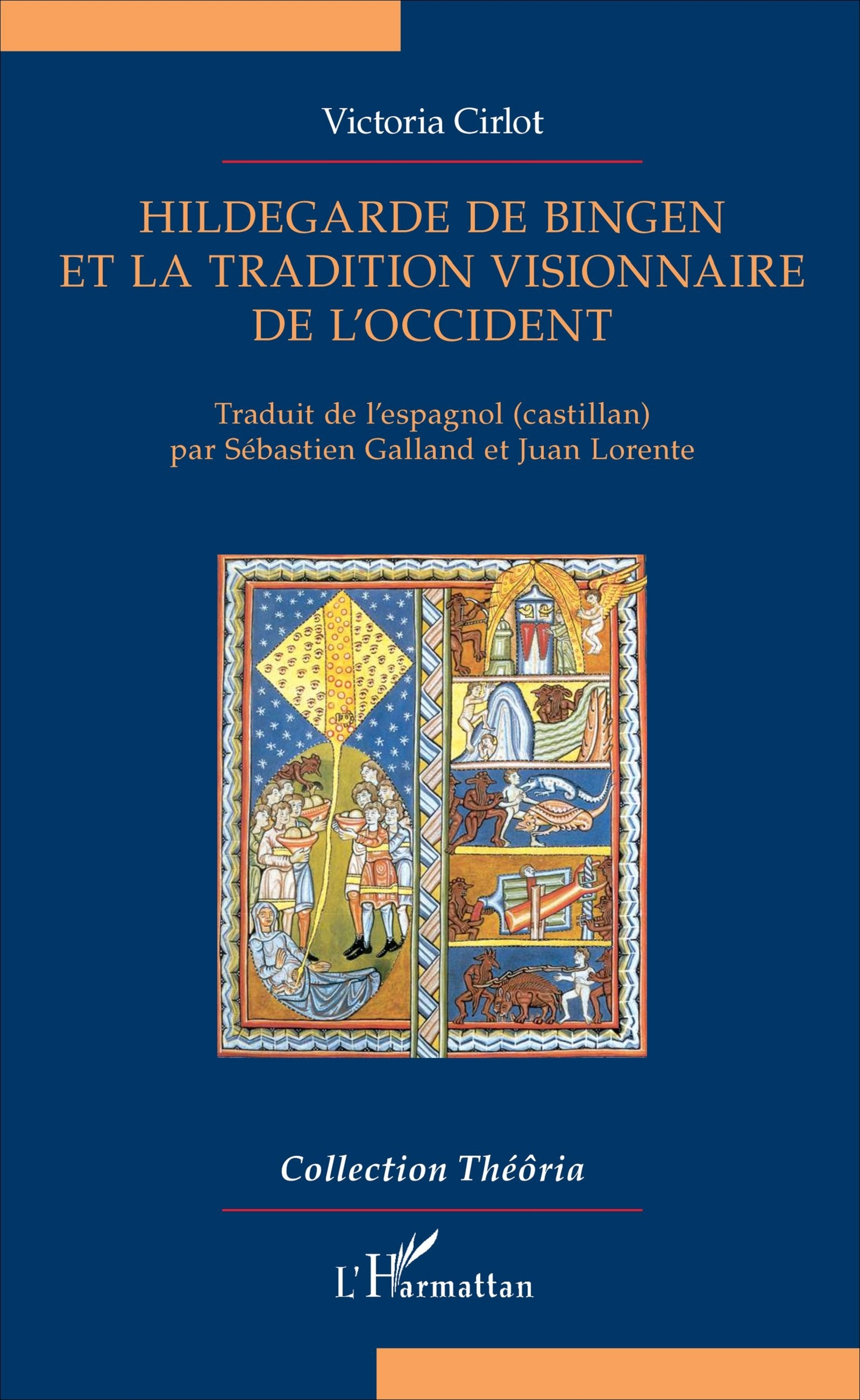 HILDEGARDE DE BINGEN ET LA TRADITION VISIONNAIRE DE L'OCCIDENT