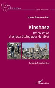 KINSHASA URBANISATION ET ENJEUX ECOLOGIQUES DURABLES