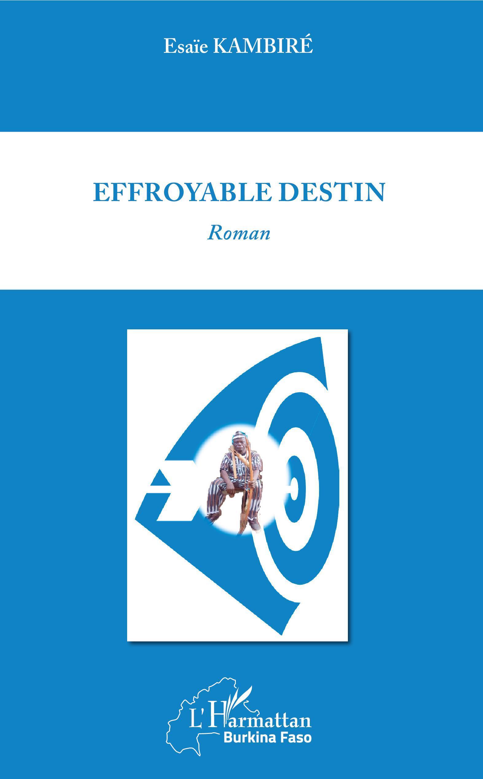 EFFROYABLE DESTIN - ROMAN