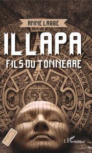 ILLAPA - FILS DU TONNERRE - A PARTIR DE 12 ANS