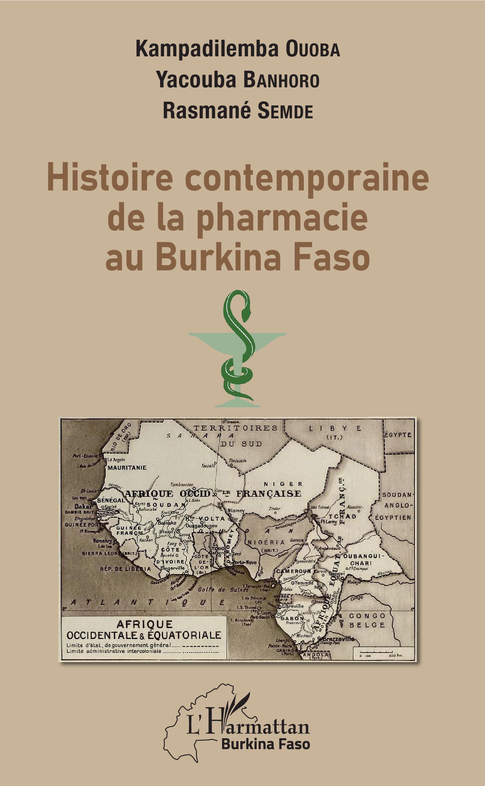 HISTOIRE CONTEMPORAINE DE LA PHARMACIE AU BURKINA FASO