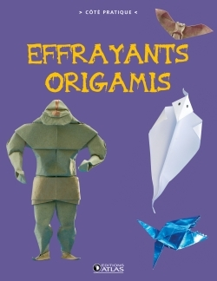 EFFRAYANTS ORIGAMIS