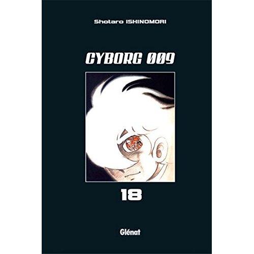 CYBORG 009 - TOME 18