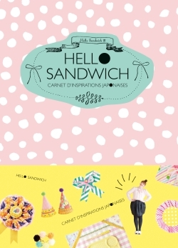 HELLO SANDWICH : CARNET D'INSPIRATIONS JAPONAISES - JOLIES CREATIONS POUR PLAISIRS MINUSCULES