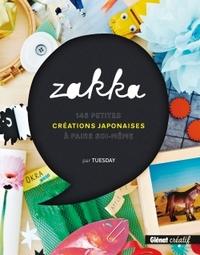 ZAKKA - 145 PETITES CREATIONS JAPONAISES A FAIRE SOI-MEME