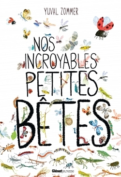 NOS INCROYABLES DOCUMENTAIRES - NOS INCROYABLES PETITES BETES