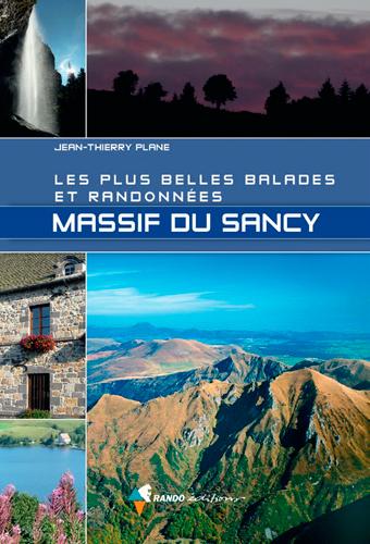 MASSIF DU SANCY - LES PLUS BELLES BALADES ET RANDO