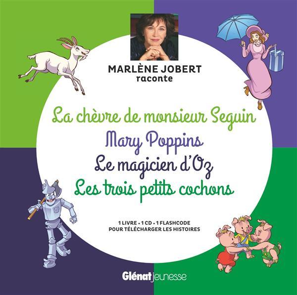 Marlene jobert raconte la chevre de m. seguin, mary poppins, magicien d'oz, les trois petits cochons