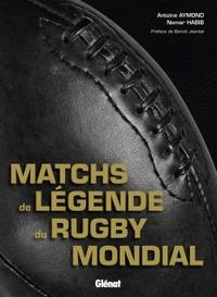 LES MATCHES DE LEGENDE DU RUGBY MONDIAL