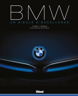 BMW - AUTOMOBILES/VOITURES - UN SIECLE D'EXCELLENCE