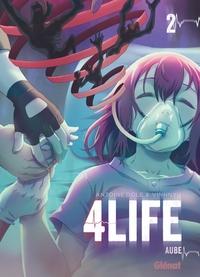 4LIFE - TOME 02 - AUBE