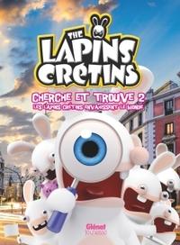 THE LAPINS CRETINS - ACTIVITES - CHERCHE ET TROUVE 2 - T2 - LES LAPINS CRETINS ENVAHISSENT LE MONDE