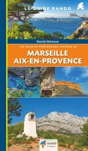 LES MASSIFS PROVENCAUX AUTOUR DE MARSEILLE ET AIX-
