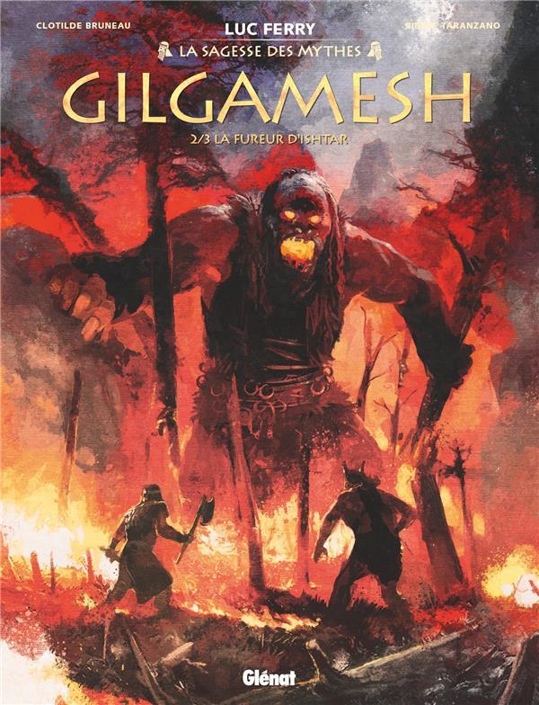 GILGAMESH - TOME 02 - LA FUREUR D'ISHTAR