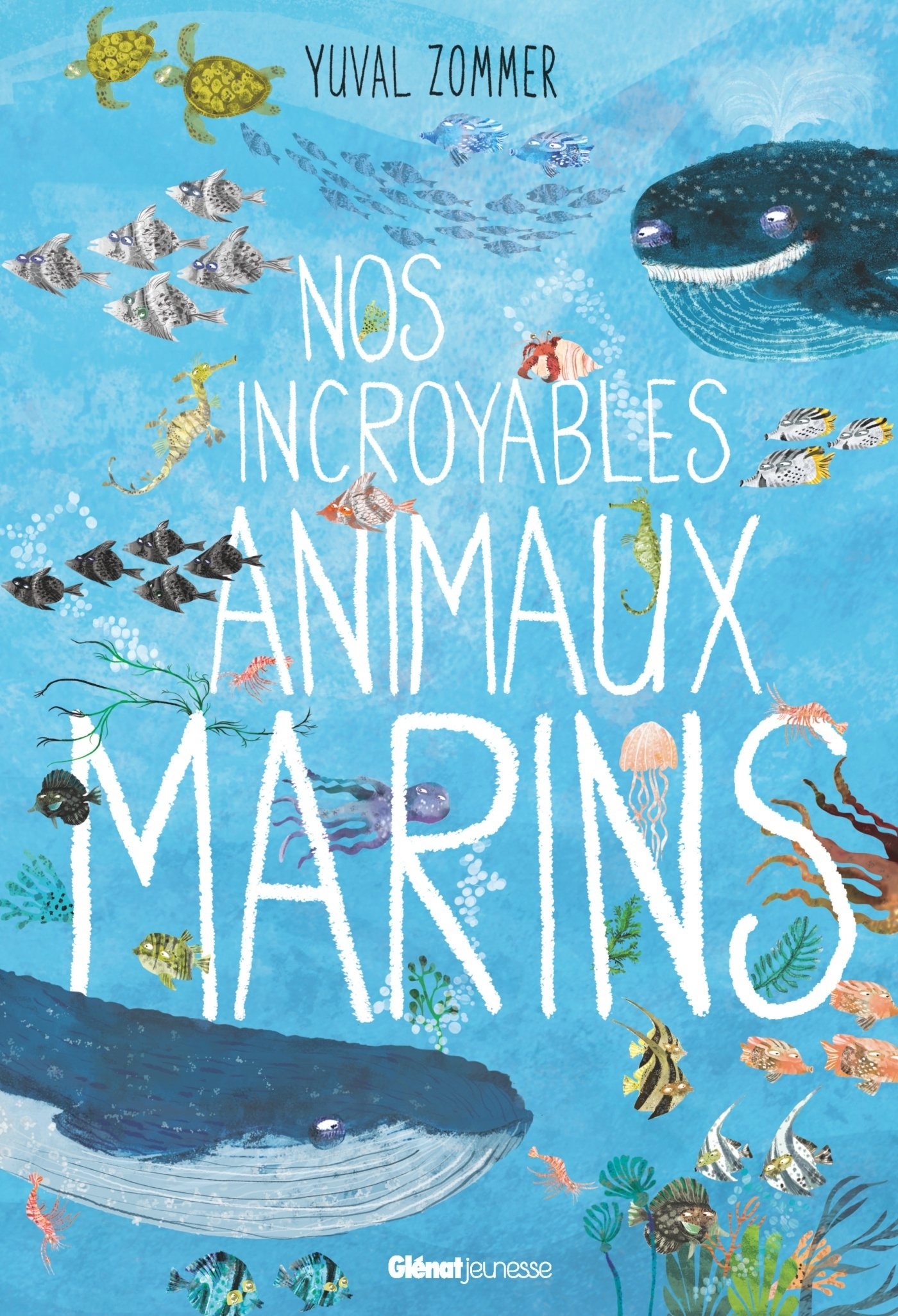 NOS INCROYABLES DOCUMENTAIRES - NOS INCROYABLES ANIMAUX MARINS