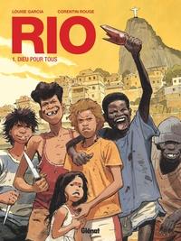 RIO - TOME 01 NE - DIEU POUR TOUS
