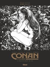 CONAN LE CIMMERIEN - LA FILLE DU GEANT DU GEL N&B - EDITION SPECIALE NOIR & BLANC