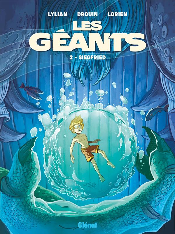 Les geants - tome 02 - siegfried