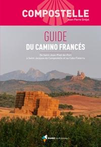 COMPOSTELLE GUIDE DU CAMINO FRANCES