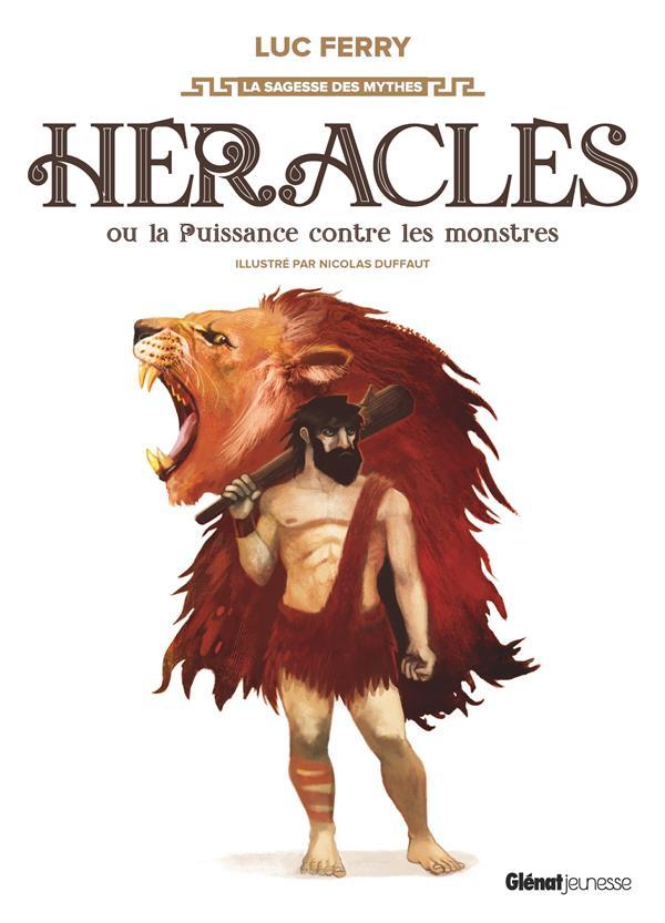 HERACLES OU LA PUISSANCE CONTRE LES MONSTRES