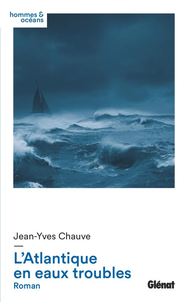 L'atlantique en eaux troubles - roman