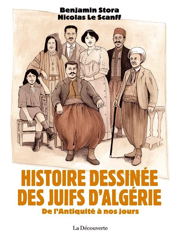 HISTOIRE DESSINEE DES JUIFS D'ALGERIE - DE L'ANTIQUITE A NOS JOURS