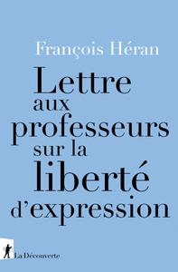 LETTRE AUX PROFESSEURS SUR LA LIBERTE D'EXPRESSION