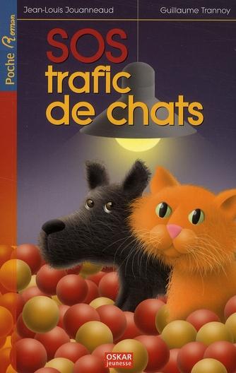 SOS TRAFIC DE CHATS