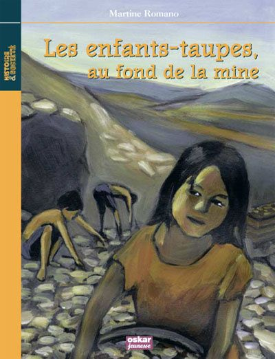 AU FOND DE LA MINE, LES ENFANTS TAUPES