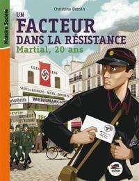 FACTEUR DANS LA RESISTANCE, MARTIAL 20 A