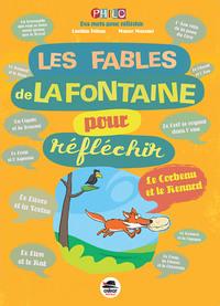FABLES DE LA FONTAINE POUR REFLECHIR