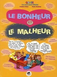 BONHEUR ET LE MALHEUR (LE)