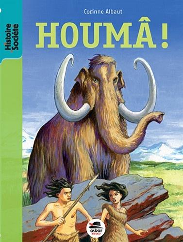 HOUMA !