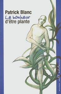 LE BONHEUR D ETRE PLANTE