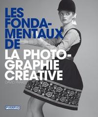 LES FONDAMENTAUX DE LA PHOTOGRAPHIE CREATIVE